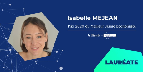 Congratulations to Isabelle Méjean, winner of the 2020 prize for the best young economist, awarded by Le Monde and Le Cercle des économistes