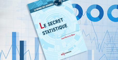 « Le secret statistique » de Jean-Pierre Le Gléau